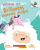 Sparkly New Friends (Unicorn and Yeti #1: Spanish Edition): Un libro de la serie Acorn