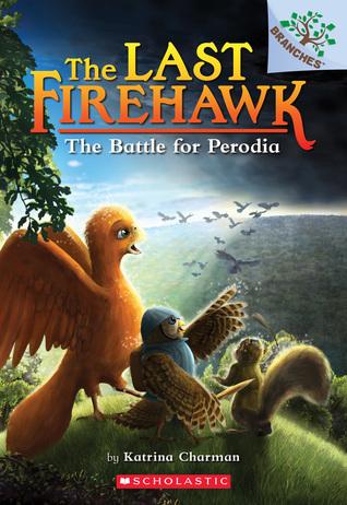 The Battle for Perodia (The Last Firehawk #6)