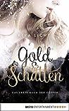 Gold und Schatten by Kira Licht