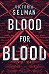 Blood for Blood (Ziba MacKenzie, #1)