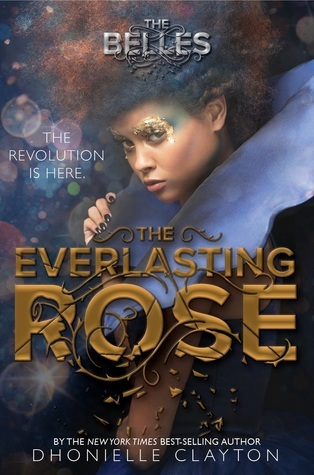The Everlasting Rose (The Belles,#2)
