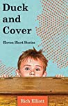 Duck and Cover: Eleven Short Stories