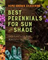 Home Grown Gardening Guide to Best Perennials for Sun and Shade
