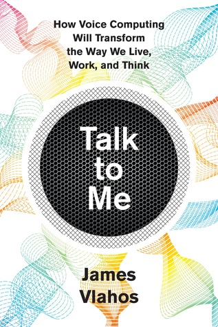 Talk to Me by James Vlahos