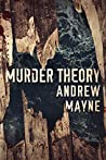 Murder Theory (The Naturalist, #3)