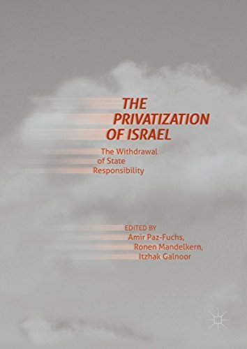 The Privatization of Israel The Withdrawal of State Responsibility