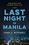 The Last Night in Manila: One night can change your life