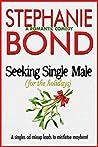 Seeking Single Male: For the Holidays