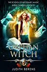 Orphan Witch (School of Necessary Magic: Raine Campbell #2)