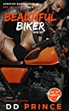 Beautiful Biker Books 1,2,3 Box Set by D.D. Prince