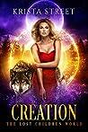 Creation: The Lost Children World Book 2 (The Lost Children Series 5)