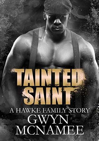Tainted Saint (Hawke Family #5)