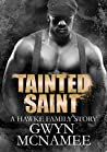 Tainted Saint (Hawke Family #5)