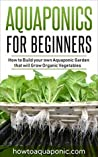 Aquaponics for Beginners by Nick   Brooke