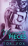 Missing Pieces: A White Creek Novel (The White Creek Series)