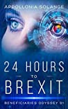 24 HOURS TO BREXIT by Appollonia Solange