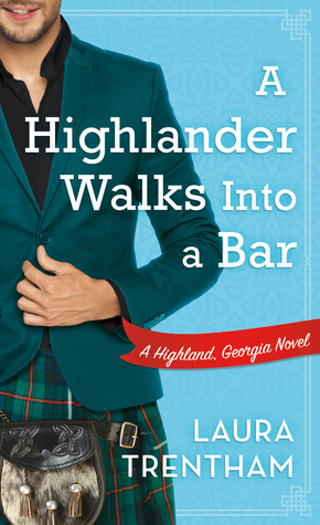 A Highlander Walks into a Bar (Highland, Georgia, #1)