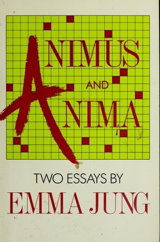 Animus and Anima: Two Essays