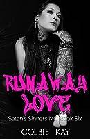 Runaway Love (Satan's Sinners MC #6)