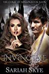 Invincible (The Curse of Avalon, #4)