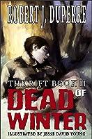 Dead of Winter (The Rift Book 2)