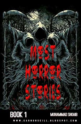 Most Horror Stories: Book 1