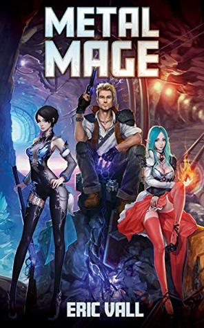 Metal Mage (Metal Mage, #1)