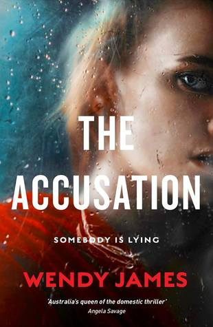 The Accusation by Wendy James