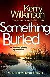 Something Buried (Andrew Hunter #3)