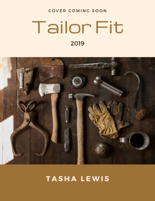 Tailor Fit by Tasha   Lewis