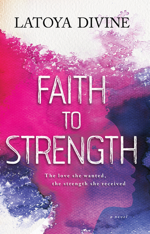 Faith to Strength: The Love She Wanted, the Strength She Received