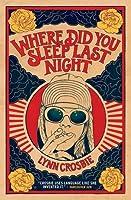 Where Did You Sleep Last Night