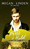 Press & Hold (DC Files #3)