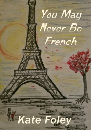 You May Never Be French