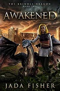 Awakened (The Brindle Dragon #2)
