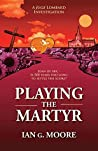 Playing the Martyr