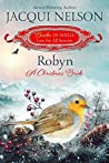 Robyn: A Christmas Bride (Brides of Noelle: Love For All Seasons #9)
