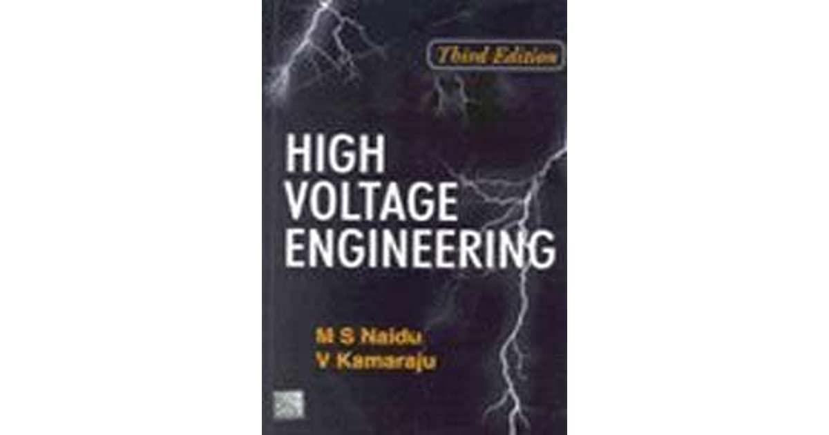 High Voltage Engineering by M S Naidu V Kamaraju