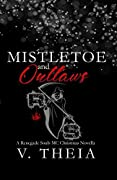 Mistletoe and Outlaws