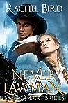 Never a Lawman (Break Heart Brides, #1)