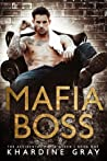 Mafia Boss (The Accidental Mafia Queen, #1)