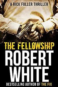 The Fellowship (Rick Fuller #5)