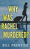 Why Was Rachel Murdered?