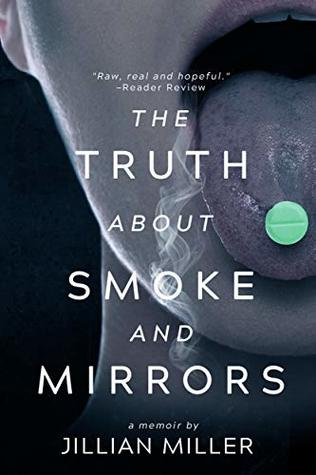 The Truth About Smoke and Mirrors