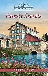 Family Secrets (Secrets of Wayfarers Inn #1)