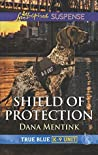 Shield of Protection (True Blue K-9 Unit #0.5)