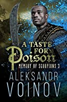 A Taste for Poison (Memory of Scorpions Book 3)