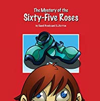 The Mystery of the Sixty-Five Roses