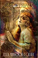 Deco Dames, Demon Rum and Death (A Jazz Age Mystery #5)