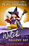 Witch Way to Hallows' Bay (Brimstone Bay Mysteries #2)